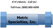 Metric Specialties